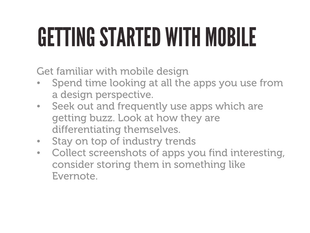 GETTING STARTED WITH MOBILE Get familiar with m...