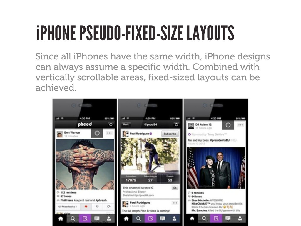 iPHONE PSEUDO-FIXED-SIZE LAYOUTS Since all iPho...