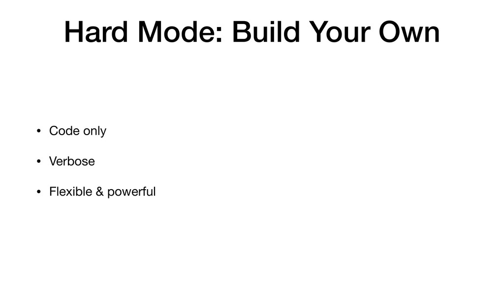 Hard Mode: Build Your Own • Code only  • Verbos...