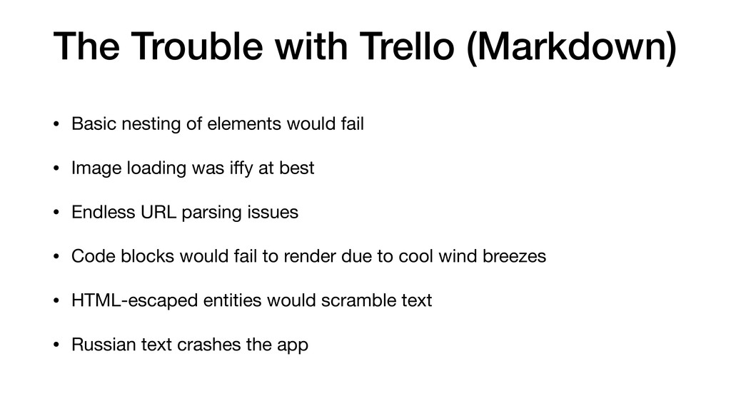 The Trouble with Trello (Markdown) • Basic nest...