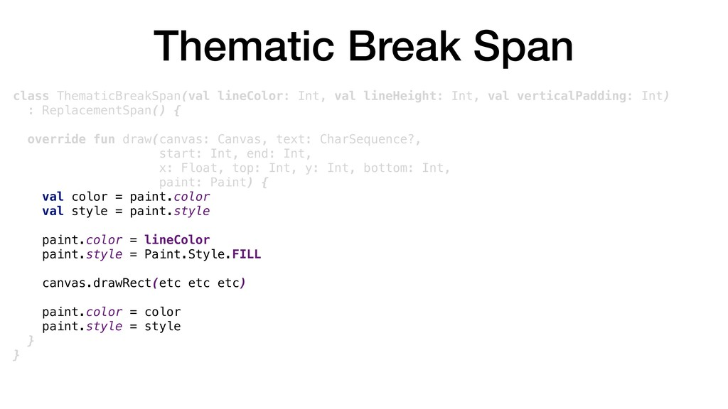 Thematic Break Span class ThematicBreakSpan(val...