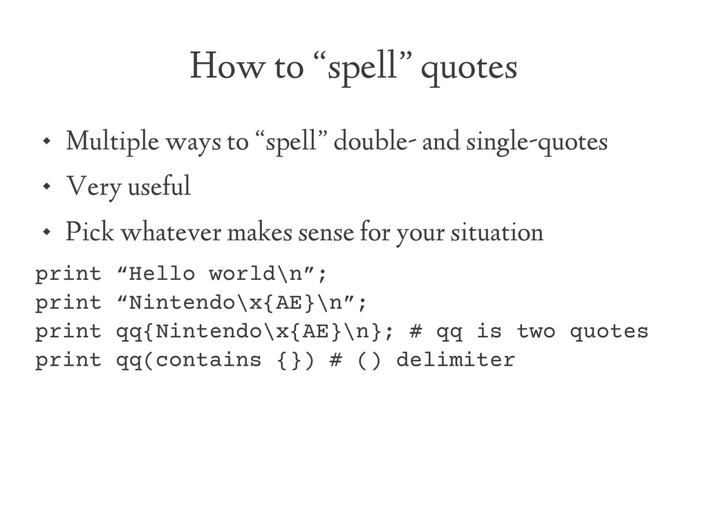 "How to ""spell"" quotes  Multiple ways to ""spell..."