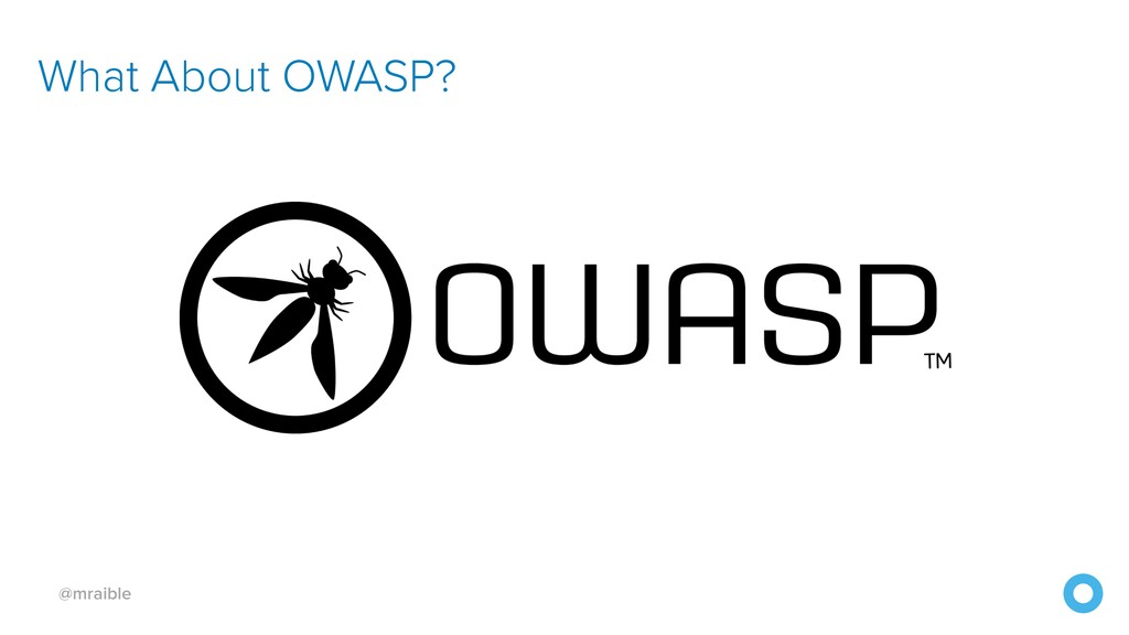 @mraible What About OWASP?