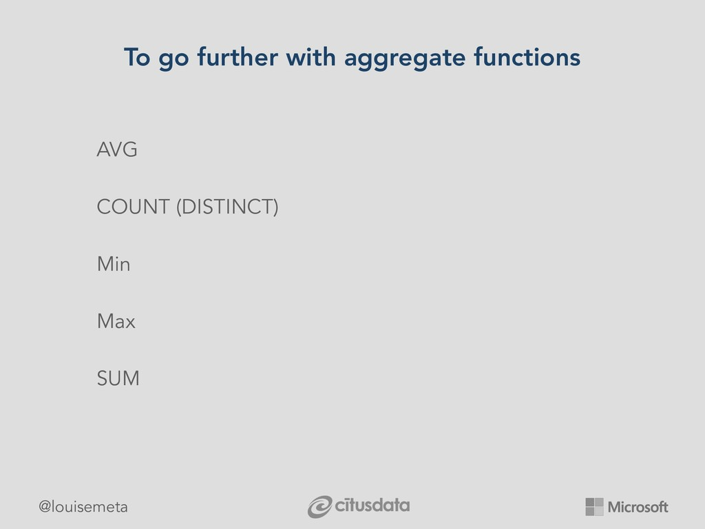 @louisemeta To go further with aggregate functi...
