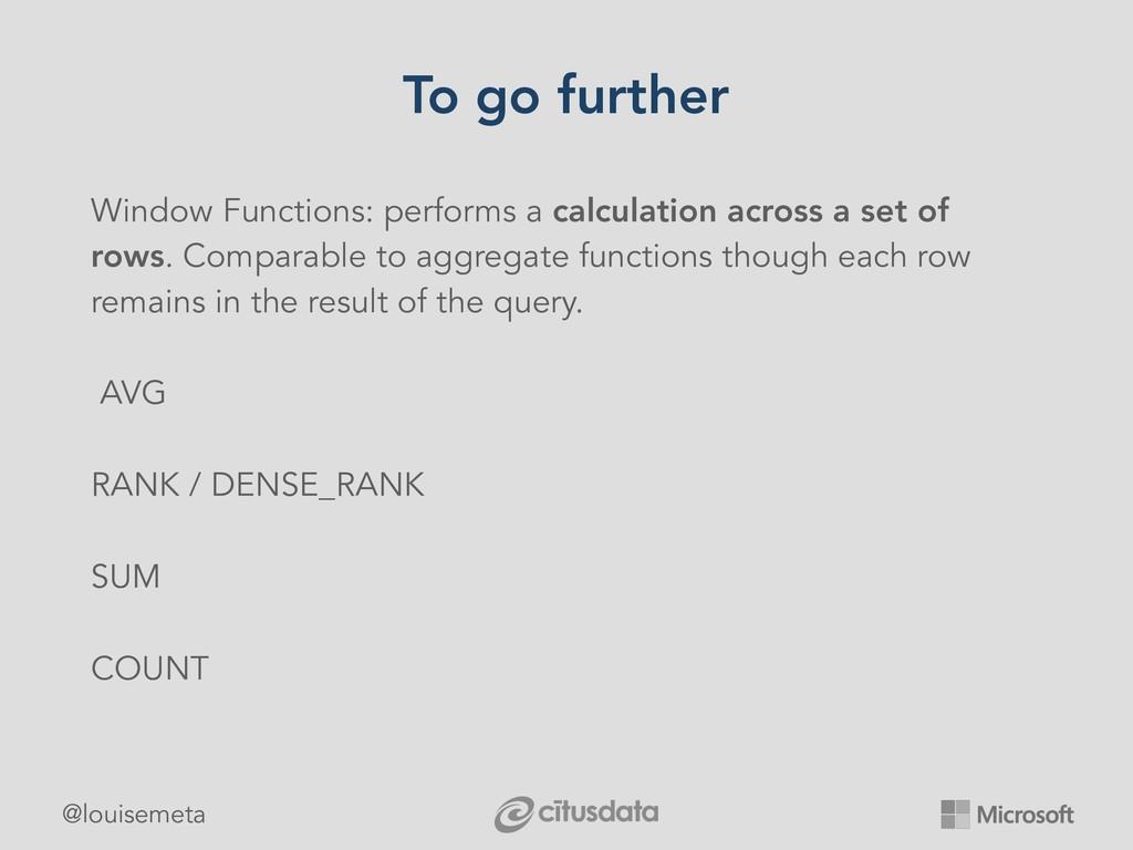 @louisemeta To go further Window Functions: per...