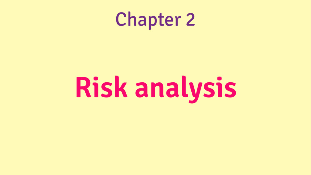 Risk analysis Chapter 2