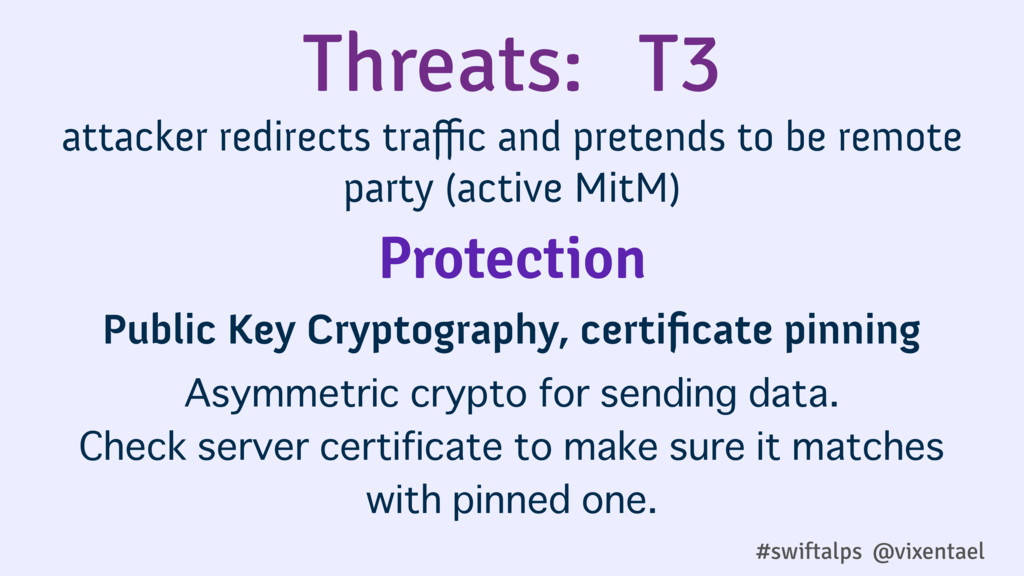 Threats: T3 attacker redirects traffic and preten...