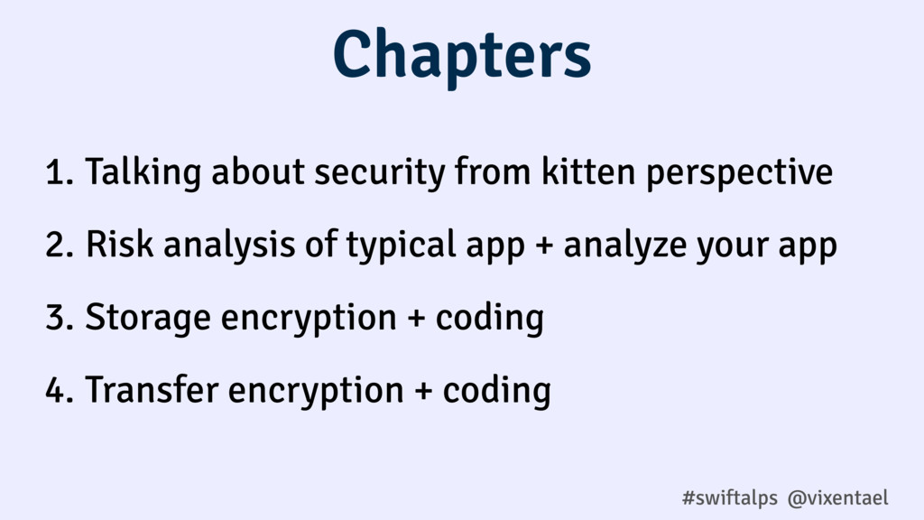 #swiftalps @vixentael 1. Talking about security...