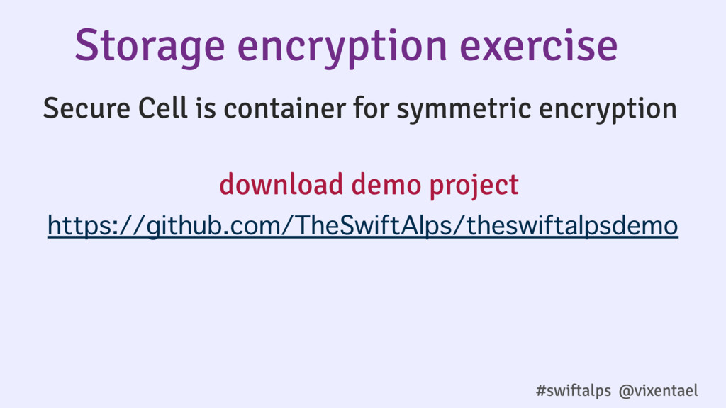 #swiftalps @vixentael Secure Cell is container ...