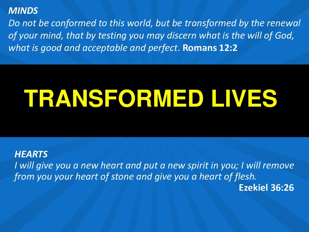 TRANSFORMED LIVES HEARTS I will give you a new ...