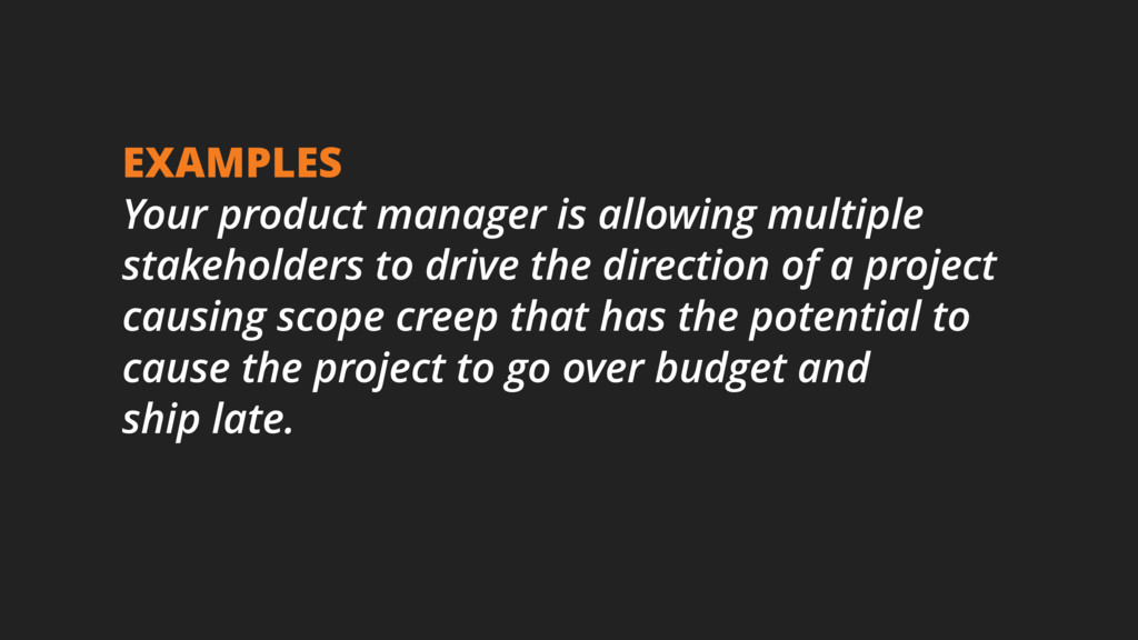 EXAMPLES Your product manager is allowing multi...