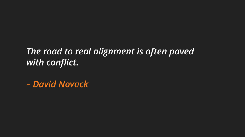 The road to real alignment is often paved with ...