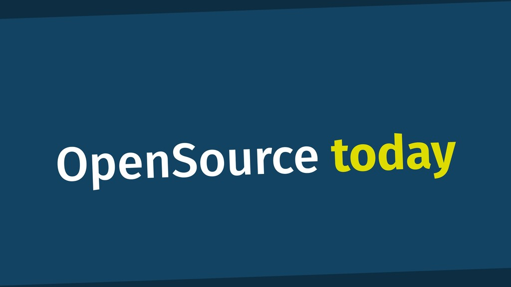 OpenSource today