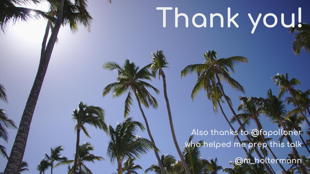 Thank you! Also thanks to @fapolloner who helpe...