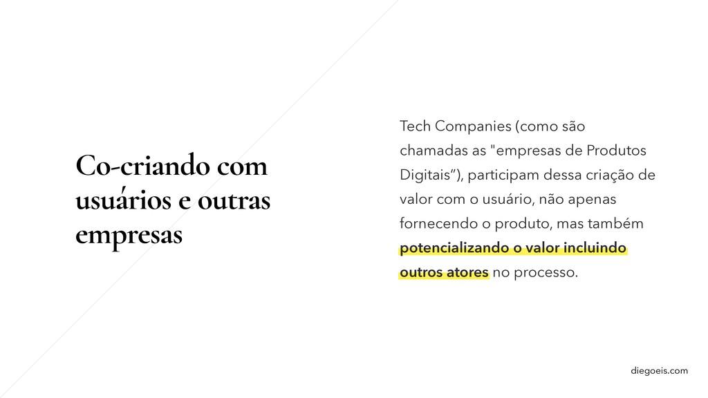 diegoeis.com Empresas facilitam a geração de va...