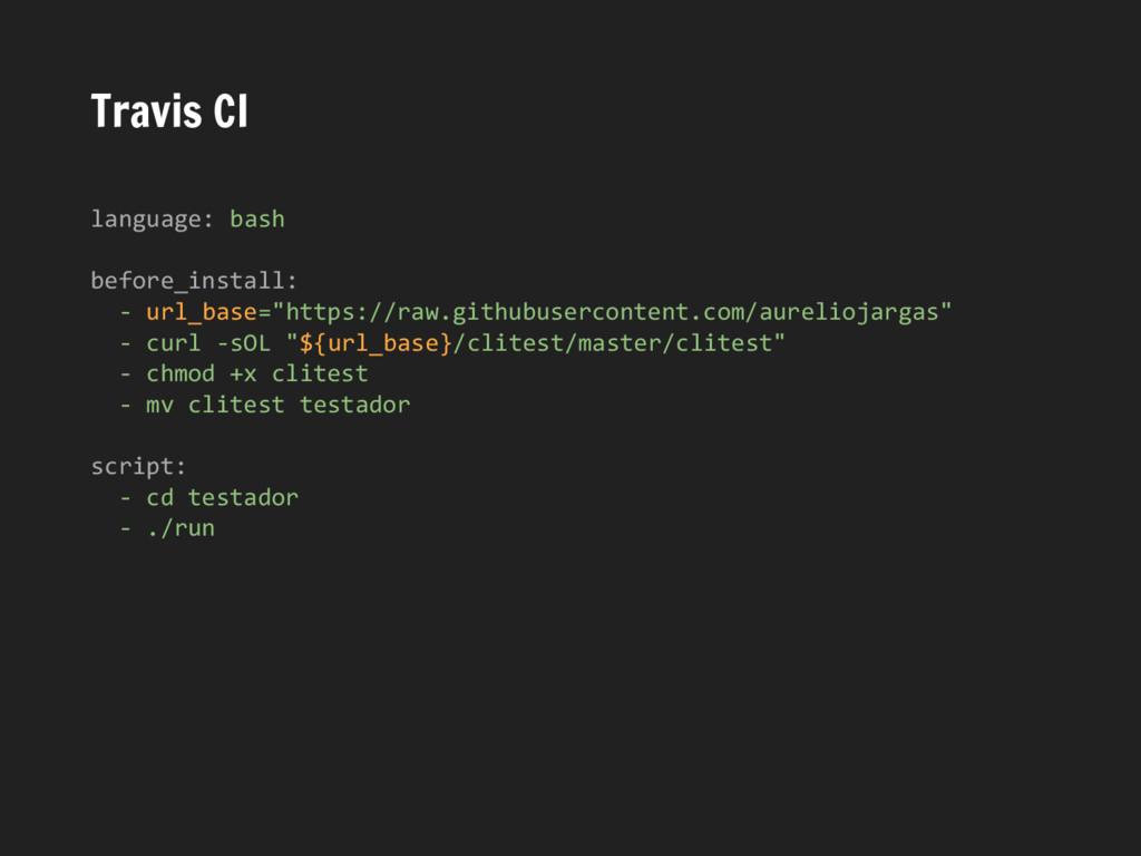 Travis CI language: bash before_install: - url_...