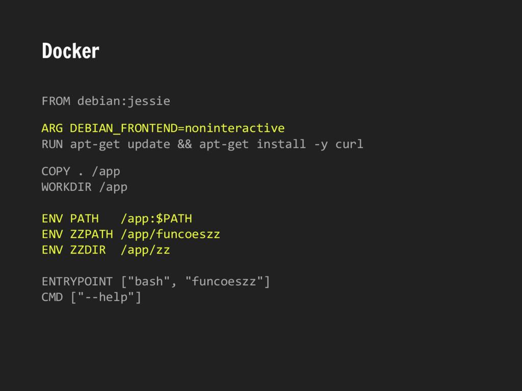 Docker FROM debian:jessie ARG DEBIAN_FRONTEND=n...