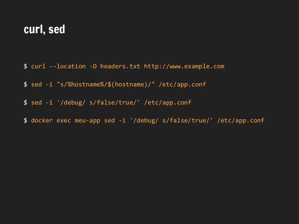 curl, sed $ curl --location -D headers.txt http...