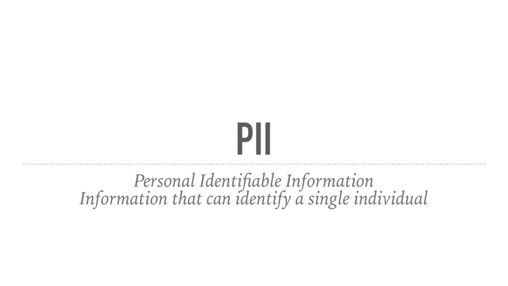 PII Personal Identifiable Information Informatio...