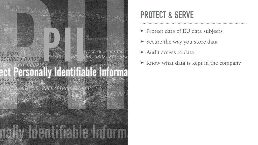 PROTECT & SERVE ➤ Protect data of EU data subje...