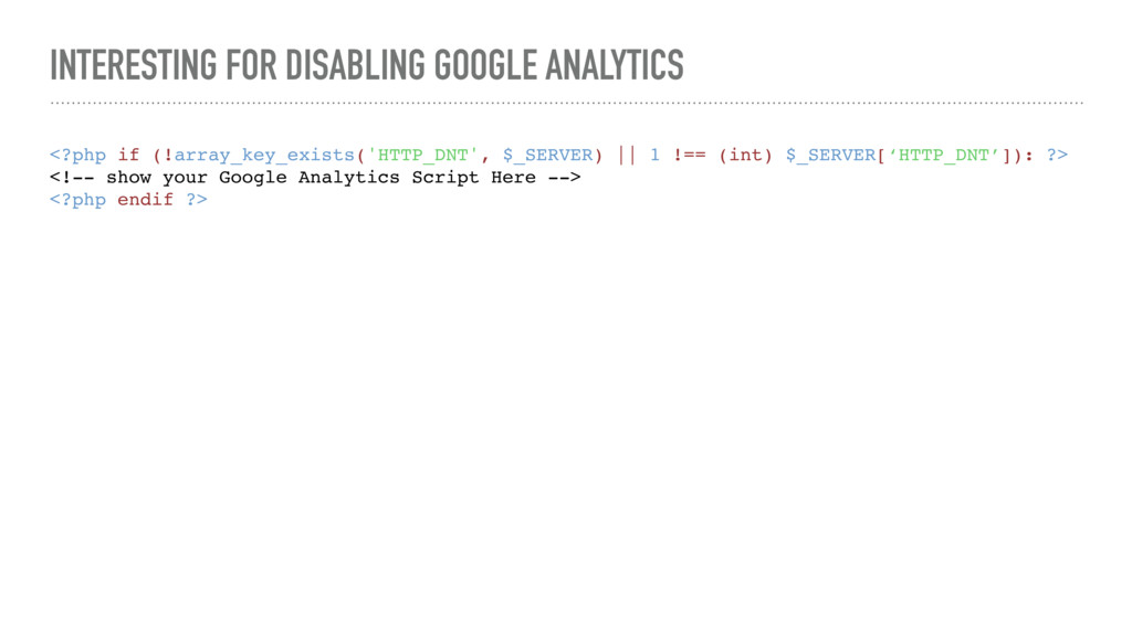 INTERESTING FOR DISABLING GOOGLE ANALYTICS <?ph...