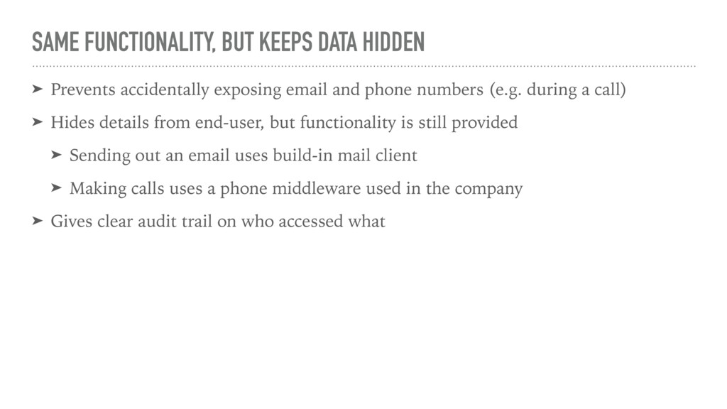 SAME FUNCTIONALITY, BUT KEEPS DATA HIDDEN ➤ Pre...
