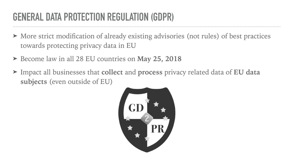 GENERAL DATA PROTECTION REGULATION (GDPR) ➤ Mor...