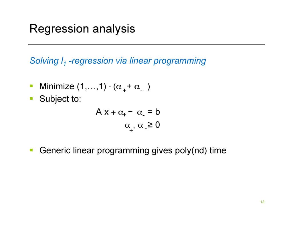 12 Regression analysis Solving l1 -regression v...