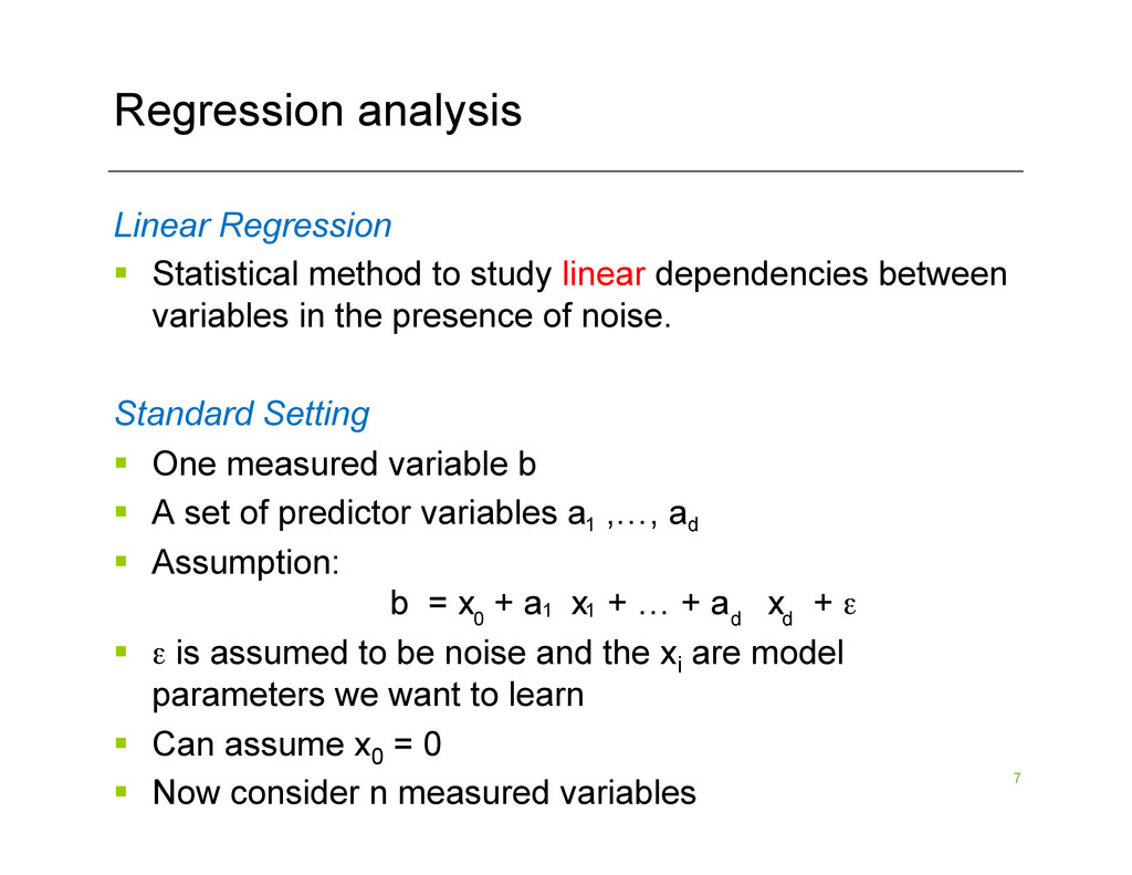 7 Regression analysis Linear Regression § Sta...