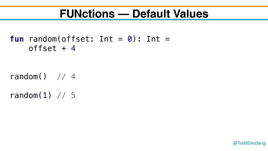 @ToddGinsberg FUNctions – Default Values fun ra...