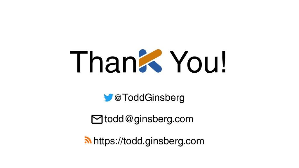 Than You! @ToddGinsberg https://todd.ginsberg.c...