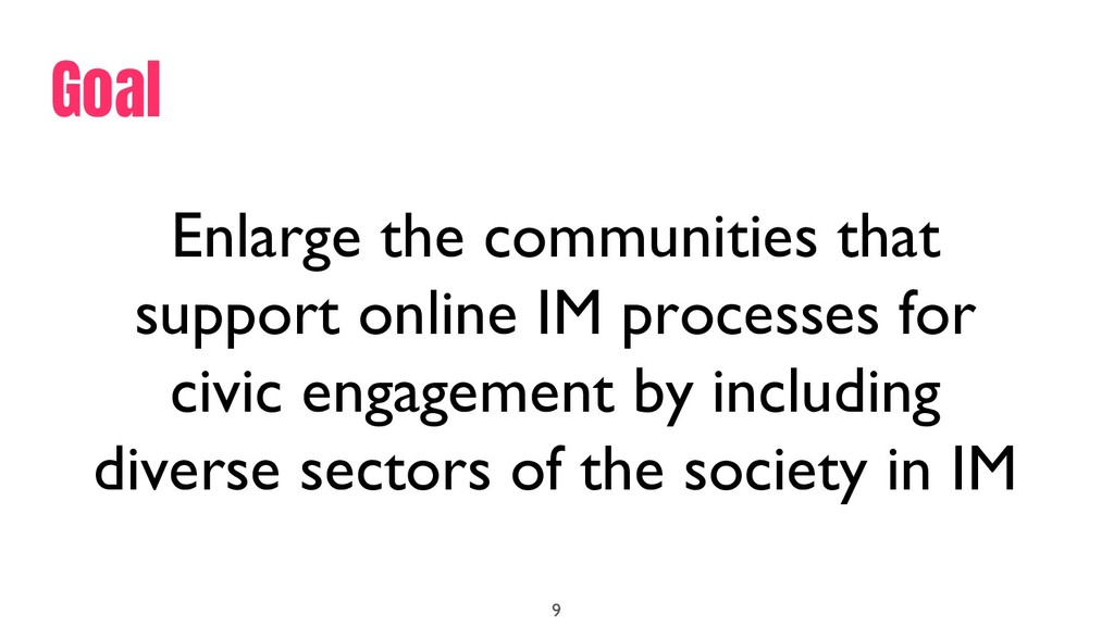 9 Enlarge the communities that support online I...