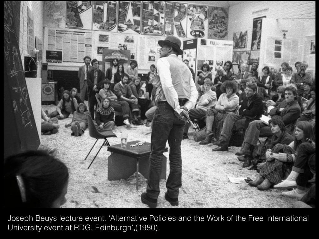 Joseph Beuys lecture event. 'Alternative Polici...