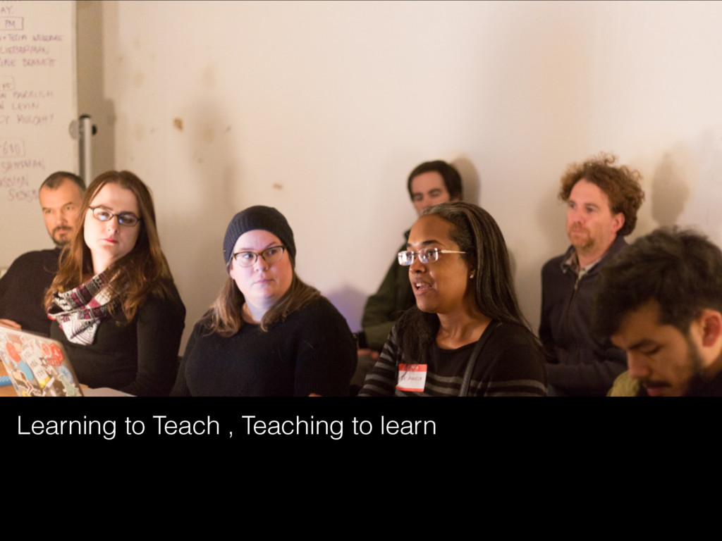 Learning to Teach , Teaching to learn