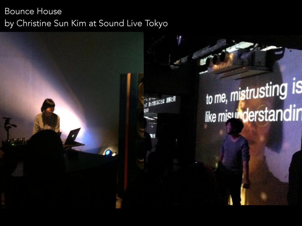 Bounce House by Christine Sun Kim at Sound Live...