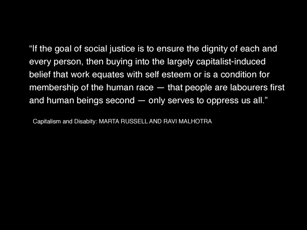 """""""If the goal of social justice is to ensure the..."""