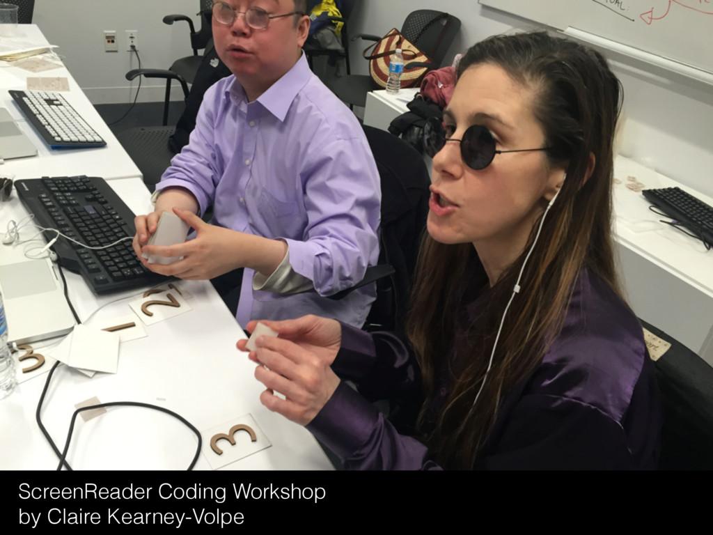 ScreenReader Coding Workshop by Claire Kearney-...
