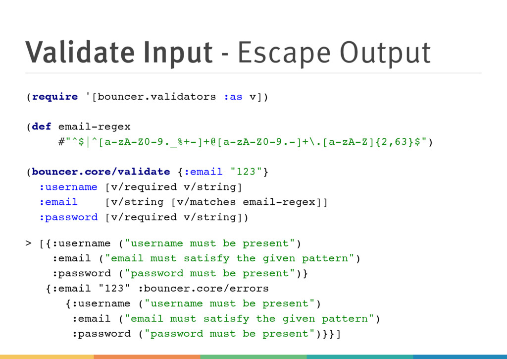 Validate Input - Escape Output ( r e q u i r e ...