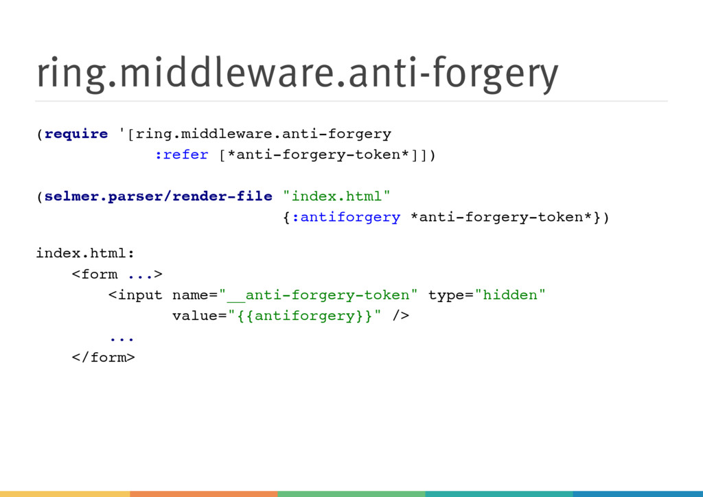 ring.middleware.anti-forgery ( r e q u i r e ' ...