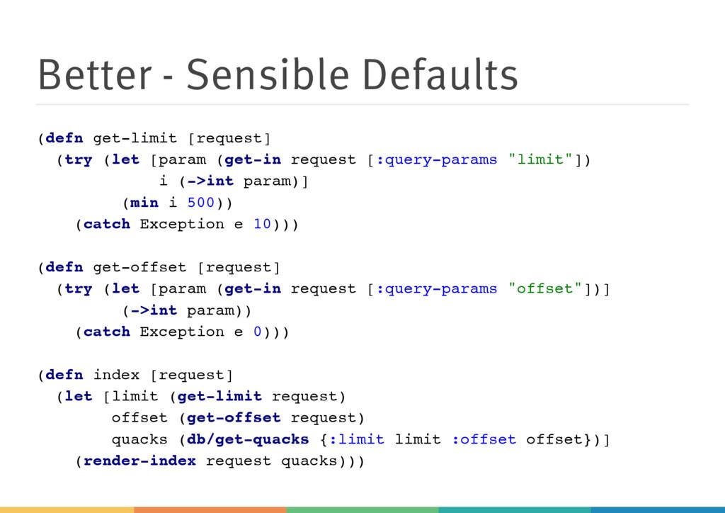 Better - Sensible Defaults ( d e f n g e t - l ...