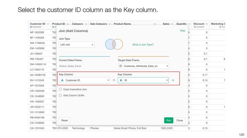 120 Select the customer ID column as the Key co...