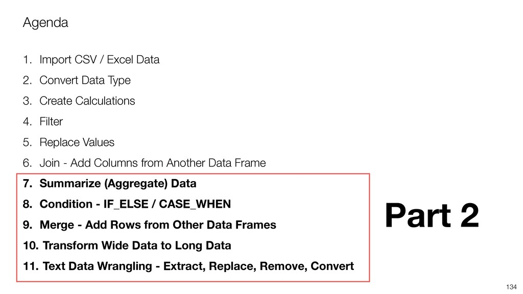 Agenda 1. Import CSV / Excel Data 2. Convert Da...