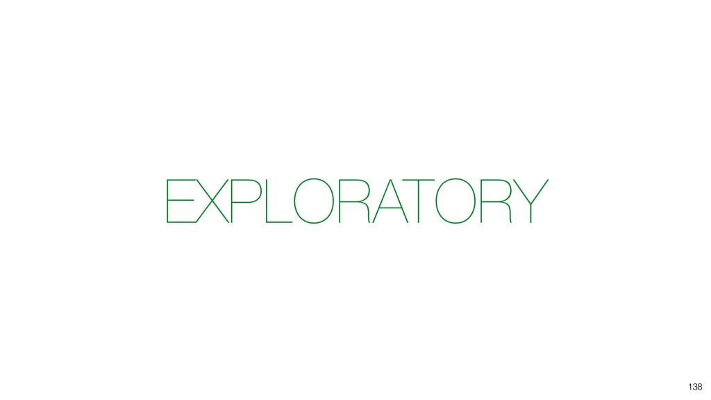 EXPLORATORY 138