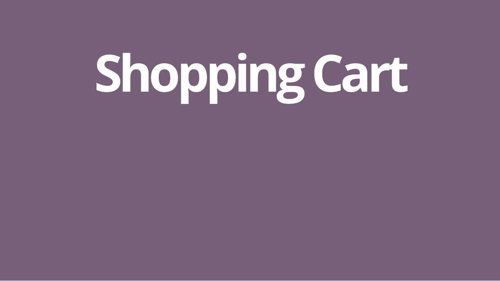Shopping Cart Shopping Cart