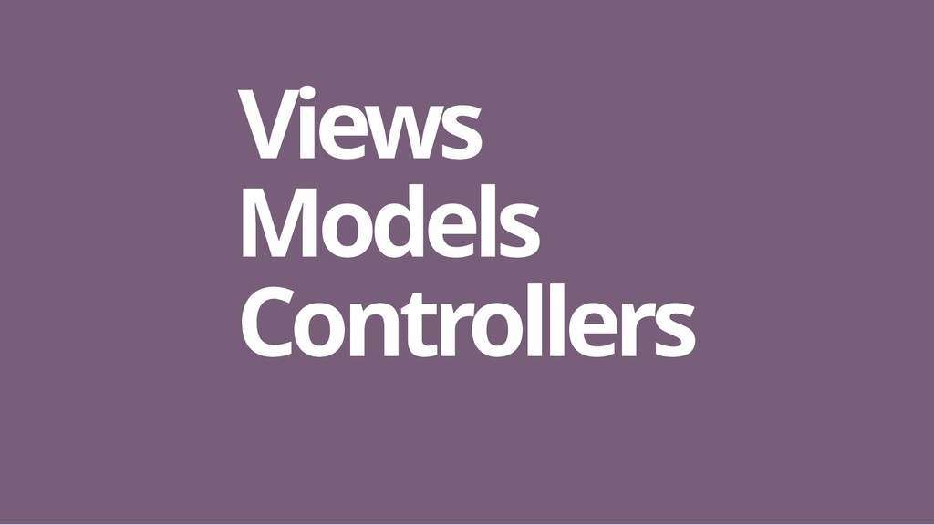Models Models Controllers Controllers Views Vie...