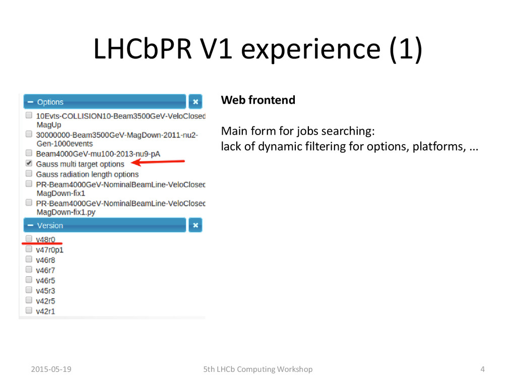 LHCbPR V1 experience (1) Web frontend Main form...