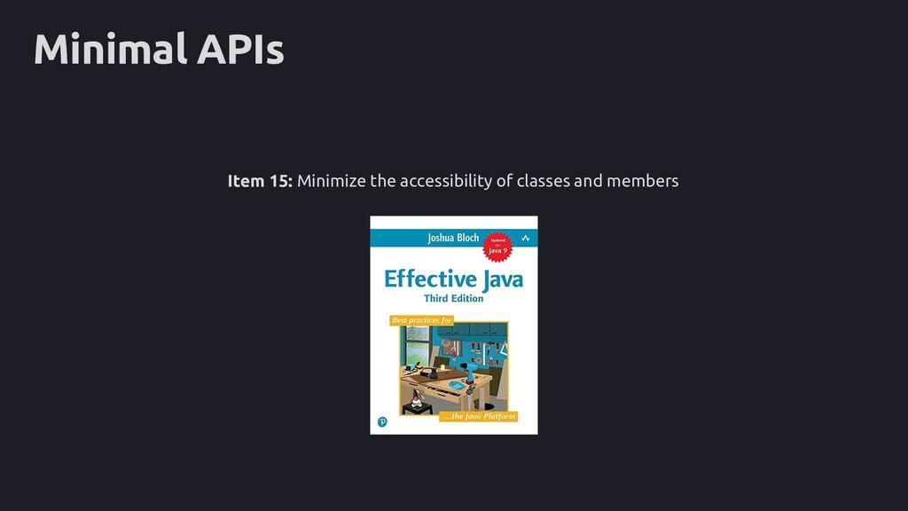 Minimal APIs Item 15: Minimize the accessibilit...