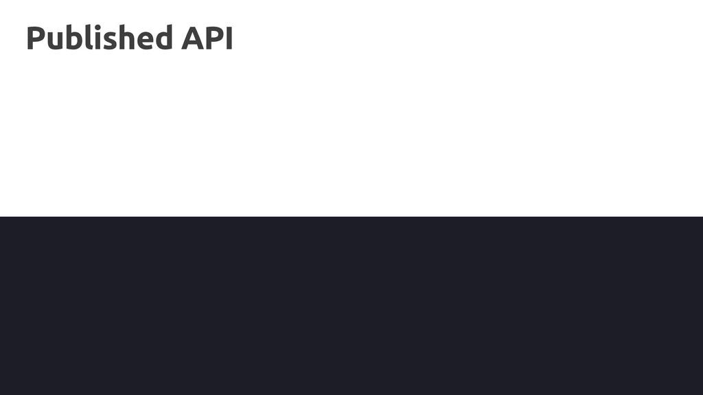 Published API