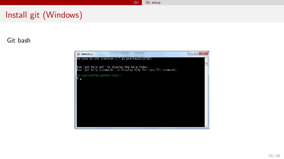 Git Git setup Install git (Windows) Git bash 24...